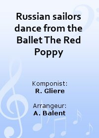 Russian sailors dance from the Ballet The Red Poppy