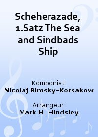 Scheherazade, 1.Satz The Sea and Sindbads Ship