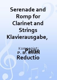 Serenade and Romp for Clarinet and Strings Klavierausgabe,                           Piano Reductio