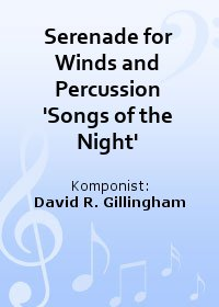 Serenade for Winds and Percussion Songs of the Night