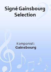 Signé Gainsbourg Selection