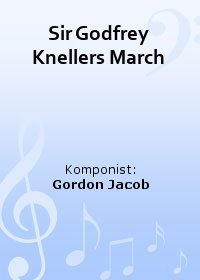 Sir Godfrey Knellers March