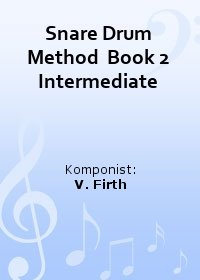 Snare Drum Method  Book 2 Intermediate