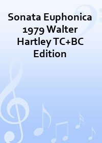 Sonata Euphonica 1979 Walter Hartley TC+BC Edition