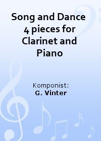Song and Dance  4 pieces for Clarinet and Piano