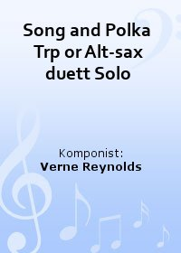 Song and Polka  Trp or Alt-sax duett Solo