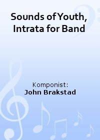 Sounds of Youth, Intrata for Band