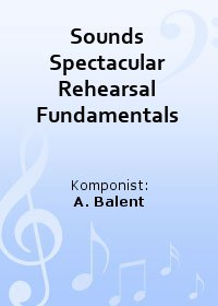 Sounds Spectacular Rehearsal Fundamentals