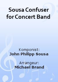Sousa Confuser for Concert Band