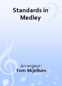 Standards in Medley
