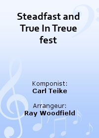 Steadfast and True In Treue fest