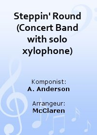 Steppin Round (Concert Band with solo xylophone)