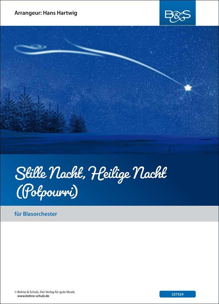 Stille Nacht, Heilige Nacht Potpourri | Noten - Medleys | Diverse ...