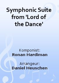 Symphonic Suite from Lord of the Dance