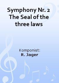 Symphony Nr. 2  The Seal of the three laws