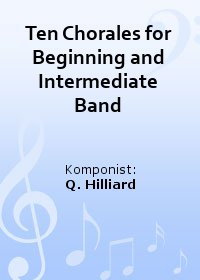 Ten Chorales for Beginning and Intermediate Band
