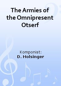 The Armies of the Omnipresent Otserf