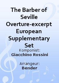 The Barber of Seville Overture-excerpt European Supplementary Set