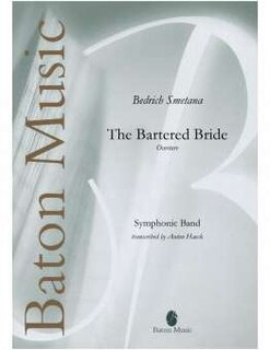 The Bartered Bride - Overture Die verkaufte Braut