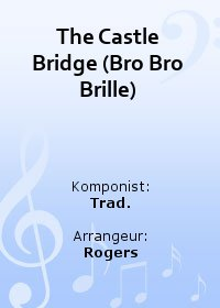 The Castle Bridge (Bro Bro Brille)
