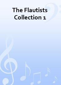 The Flautists Collection 1