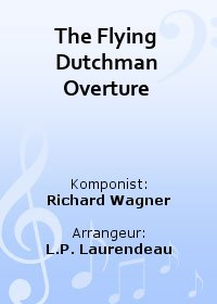 The Flying Dutchman Overture