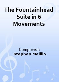 The Fountainhead Suite in 6 Movements