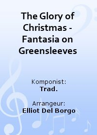 The Glory of Christmas - Fantasia on Greensleeves