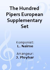 The Hundred Pipers European Supplementary Set