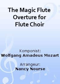 The Magic Flute Overture for Flute Choir