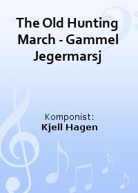 The Old Hunting March - Gammel Jegermarsj