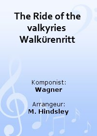 The Ride of the valkyries (Walkürenritt)