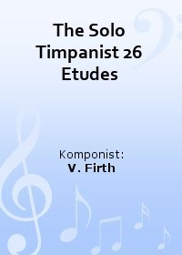 The Solo Timpanist 26 Etudes
