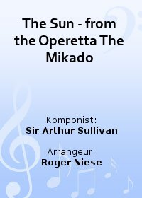 The Sun - from the Operetta The Mikado