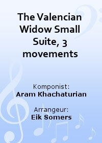 The Valencian Widow Small Suite, 3 movements
