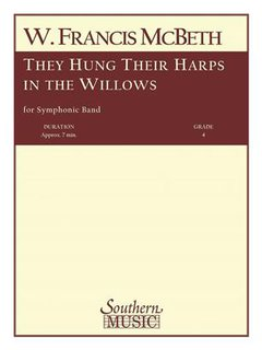 They hung their harps in the willows
