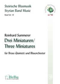 Three Miniatures for Brass Quintett and Wind Band