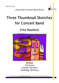 Three Thumbnail Sketches for Concerto Band