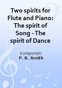 Two spirits for Flute and Piano: The spirit of Song - The spirit of Dance