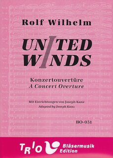 United Winds A Concert Ouverture