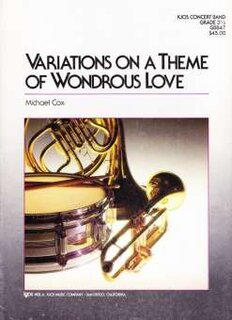 Variations on a theme of Wondrous Love