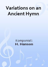 Variations on an Ancient Hymn