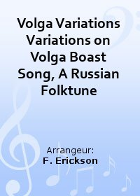Volga Variations Variations on Volga Boast Song, A Russian Folktune