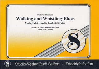 Walking and Whistling-Blues