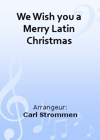 We Wish you a Merry Latin Christmas