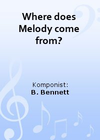 Where does Melody come from?