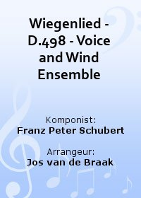 Wiegenlied - D.498 - Voice and Wind Ensemble