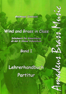 Wind and Brass in Class Band 1 - Schulwerk für Bläserklassen - Euphonium (4 Ventile) B.C.