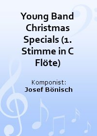 Young Band Christmas Specials (1. Stimme in C Flöte)