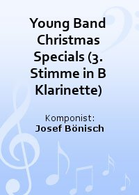 Young Band Christmas Specials (3. Stimme in B Klarinette)